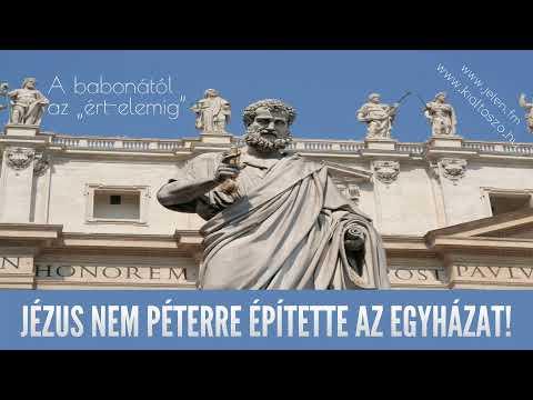 Jézus nem Péterre építette az egyházat!
