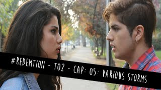 #Redemption - T02 - Cap. 05: Various Storms (Serie Gay)