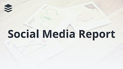 How to Build a Quick and Simple Social Media Report