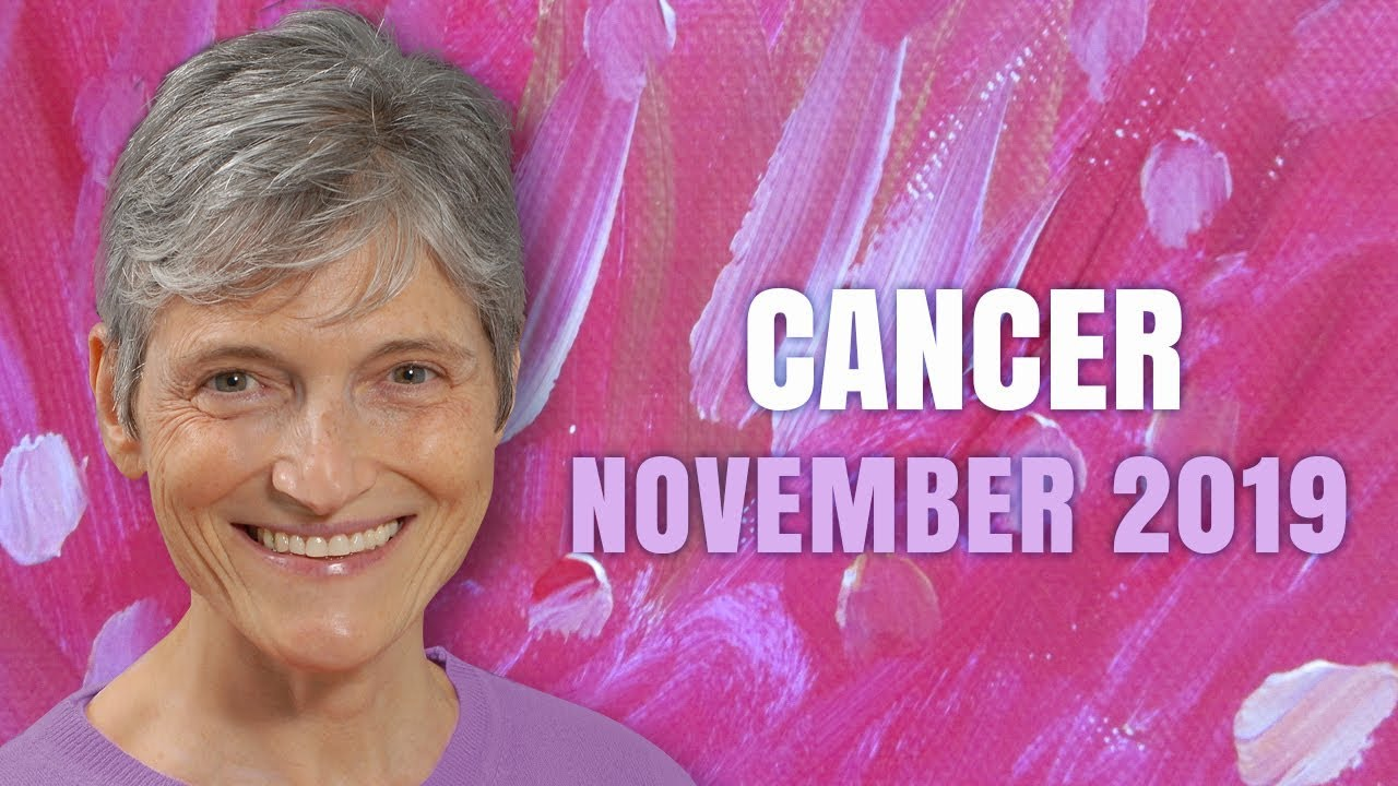 cancer weekly horoscope from 22 november 2019