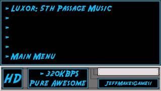 Luxor: 5th Passage Music - Main Menu