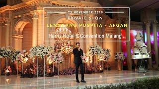 Lenggang Puspita - Afgan [Private Show, Harris Hotel Malang - 23 November 2019]