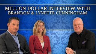 Million Dollar Interview with Brandon and Lynette Cunningham