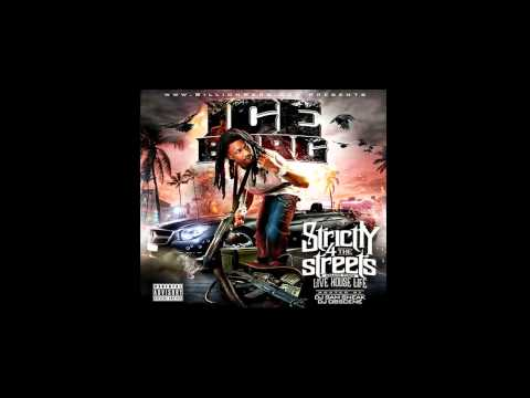 Ice Berg - Dont Fuck Wit Me - Strictly 4 The Streets 3 Mixtape