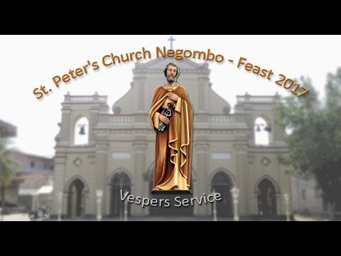 St. Peter's Church Negombo - Vespers Service 2017