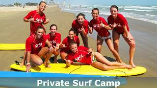 PRIVATE SURF CAMPS ON SOUTH PADRE ISLAND TEXAS!