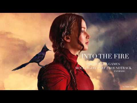 Into The Fire - The Hunger Games Mockingjay Part 2 Soundtrack
