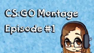CS:GO Montage # 1   Lisa's Gaming Resimi