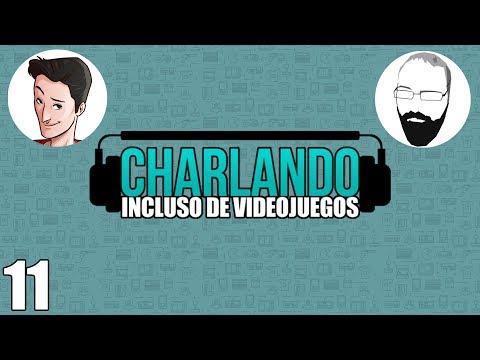 Charlando incluso de Videojuegos #11 @Pazos_64 y @EricRod_LYV  #CHARLANDOENLABGW
