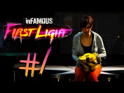 Infamous First Light - Part 1 | LET'S PLAY A GAME OF FETCH!