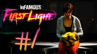Infamous First Light - Part 1 | LET