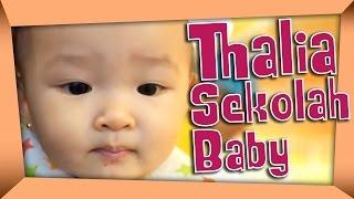 THE ONSU: Thalia Sekolah Baby