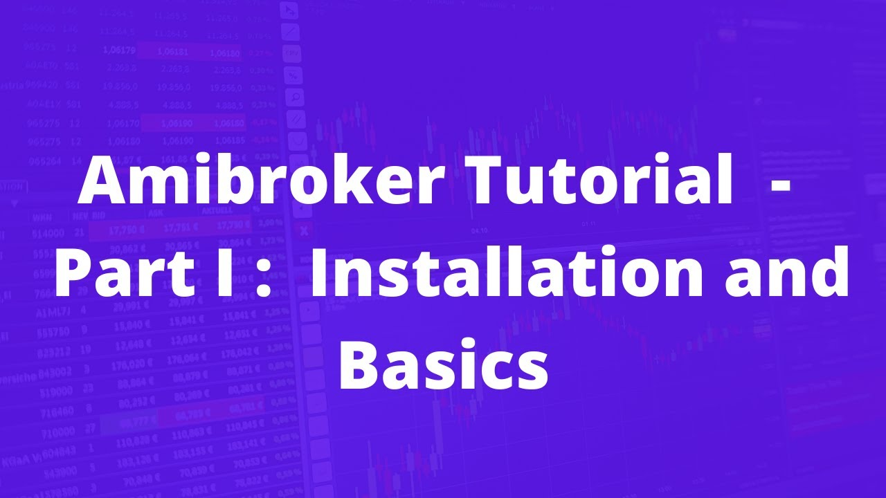 Amibroker tutorial part i installation and basics youtube baditri Gallery