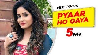 Download Miss Pooja - Pyaar ho gaya MP3 song and Music Video