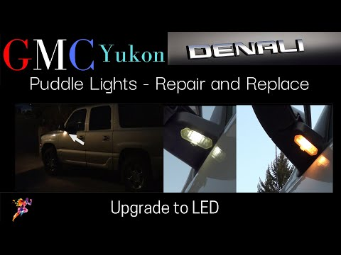 """GMC Yukon Puddle Lights """"Repair and Replace or Upgrade to LED""""  DIY"""