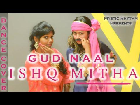 Gud Naal Ishq Mitha   Dance Cover  Ek Ladki Ko Dekha Toh Aisa Laga   Sonam Kapoor  WEDDING DANCE