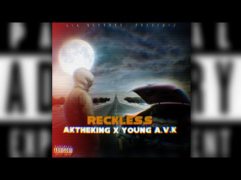 AKtheKING - Reckless feat Young AVK  Visualizer