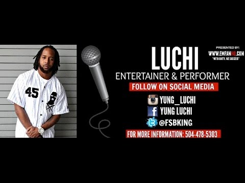 YUNG LUCHI BLOG....{{NEW ORLEANS}} MUSIC VIDEO COMING SOON