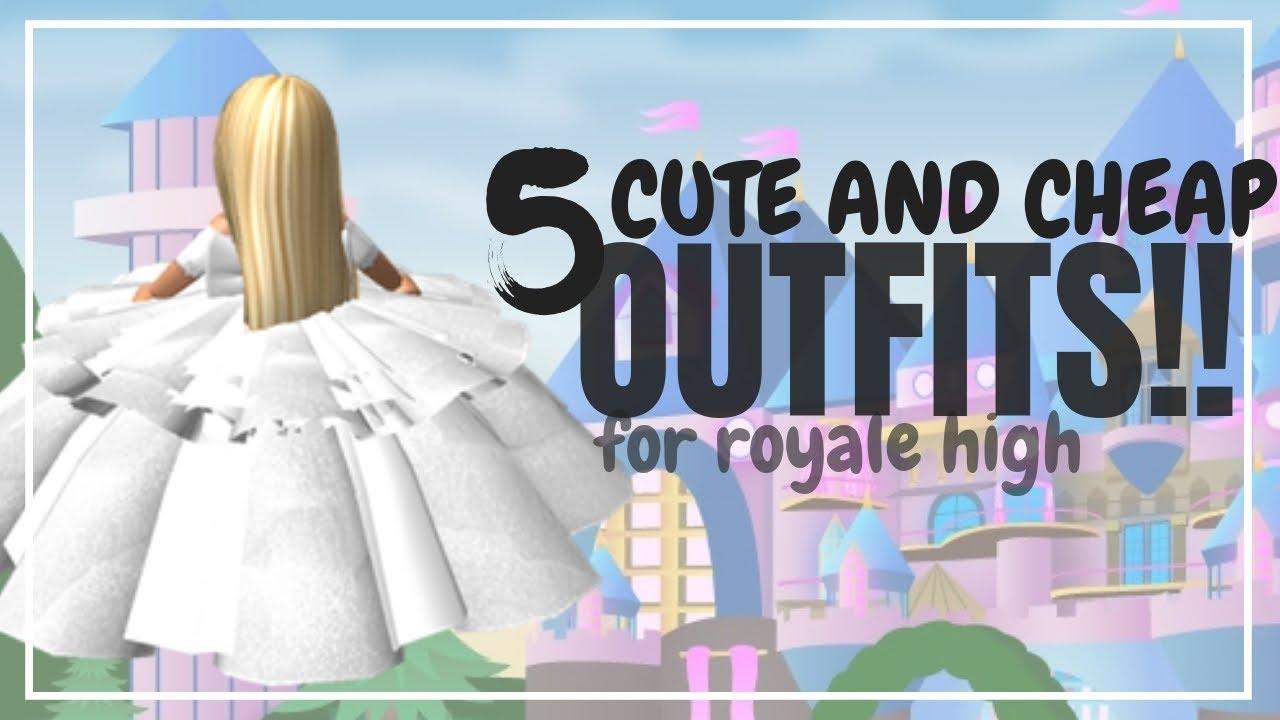 5 CUTE \u0026 CHEAP GIRL Outfit Ideas For Royale High!!