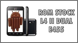 Como INSTALAR a ROM original de fábrica STOCK ROM   LG L4 II DUAL - e445