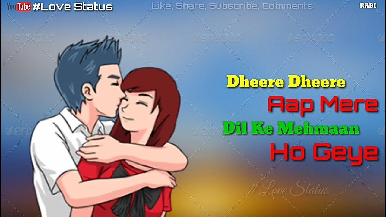 Dheere Dheere Aap Mere Lyrical Whatsapp Status Video