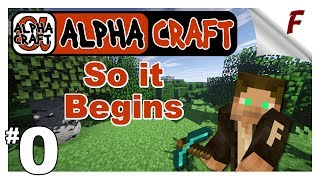 🅰 ALPHA CRAFT | Episode 0 | Let's Play Minecraft Survival Series Video |  In the beginning