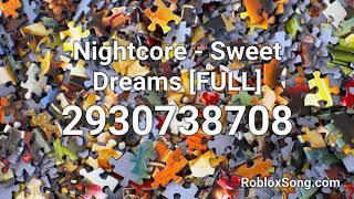 Nightcore - Sweet Dreams [FULL] Roblox ID - Roblox Music Code
