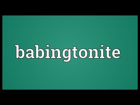 Babingtonite Meaning