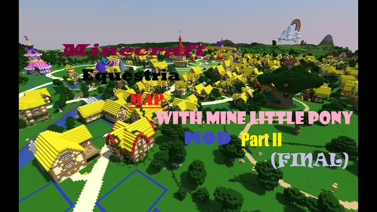 Minecraft equestria map with mine little pony mod part ii final minecraft equestria map with mine little pony mod part ii final sciox Choice Image