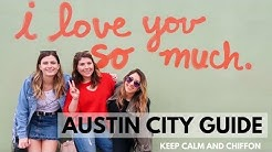 AUSTIN CITY GUIDE | Keep Calm and Chiffon