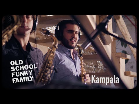 OLD SCHOOL FUNKY FAMILY - Kampala (Official Live Music Video)