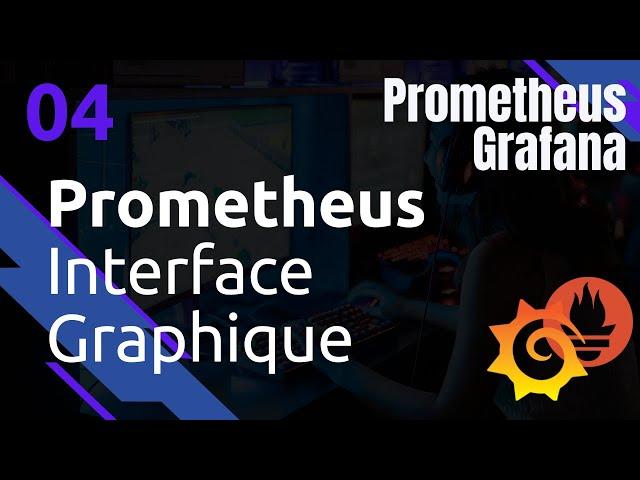PROMETHEUS - 4. INTERFACE GRAPHIQUE