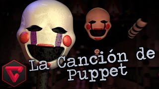 THE PUPPET SONG: FIVE NIGHTS AT FREDDY'S 2 By iTownGamePlay (Canción)