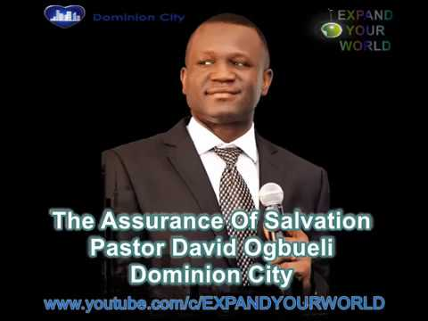 Pastor David Ogbueli: The Assurance Of Salvation
