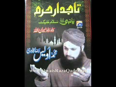Ali Ali Dam Dam - Muhammad Owais Raza Qadri - Latest Album Tajdar-e-Haram 2011