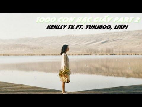 1000 Con Hạc Giấy (Part 2) – Kenlly TK ft. Yunj Boo, LikPi [ Video Lyrics ]