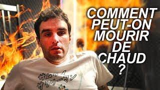 COMMENT PEUT-ON MOURIR DE CHAUD ? Vrai ou Faux #78