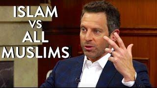 Sam Harris: Islam vs All Muslims