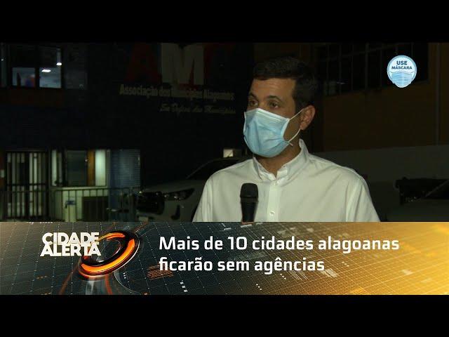 Mais de 10 cidades alagoanas ficarão sem agências do Banco do Brasil