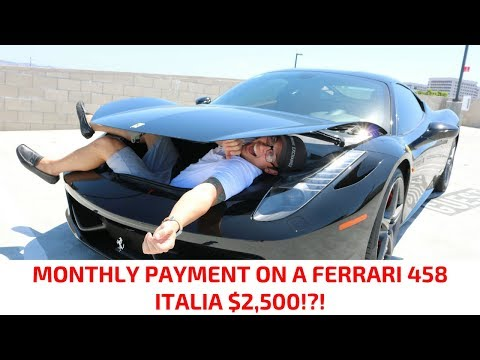 Monthly Payment On A FERRARI 458 ITALIA $2,500!?!