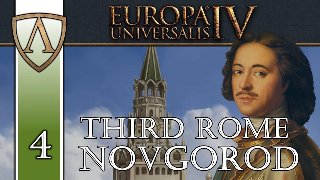 Let's Play Europa Universalis IV -- Third Rome -- Novgorod ...