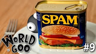 "WORLD OF GOO Part 9 - ""WORLD OF SPAM EMAIL!!!"" 1080p PC Gameplay Walkthrough"