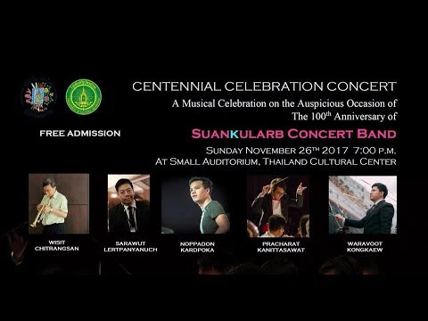 The 100th Anniversary of Suankularb Concert Band