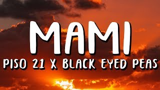 Piso 21 - Mami (Letra/Lyrics) ft. The Black Eyed Peas
