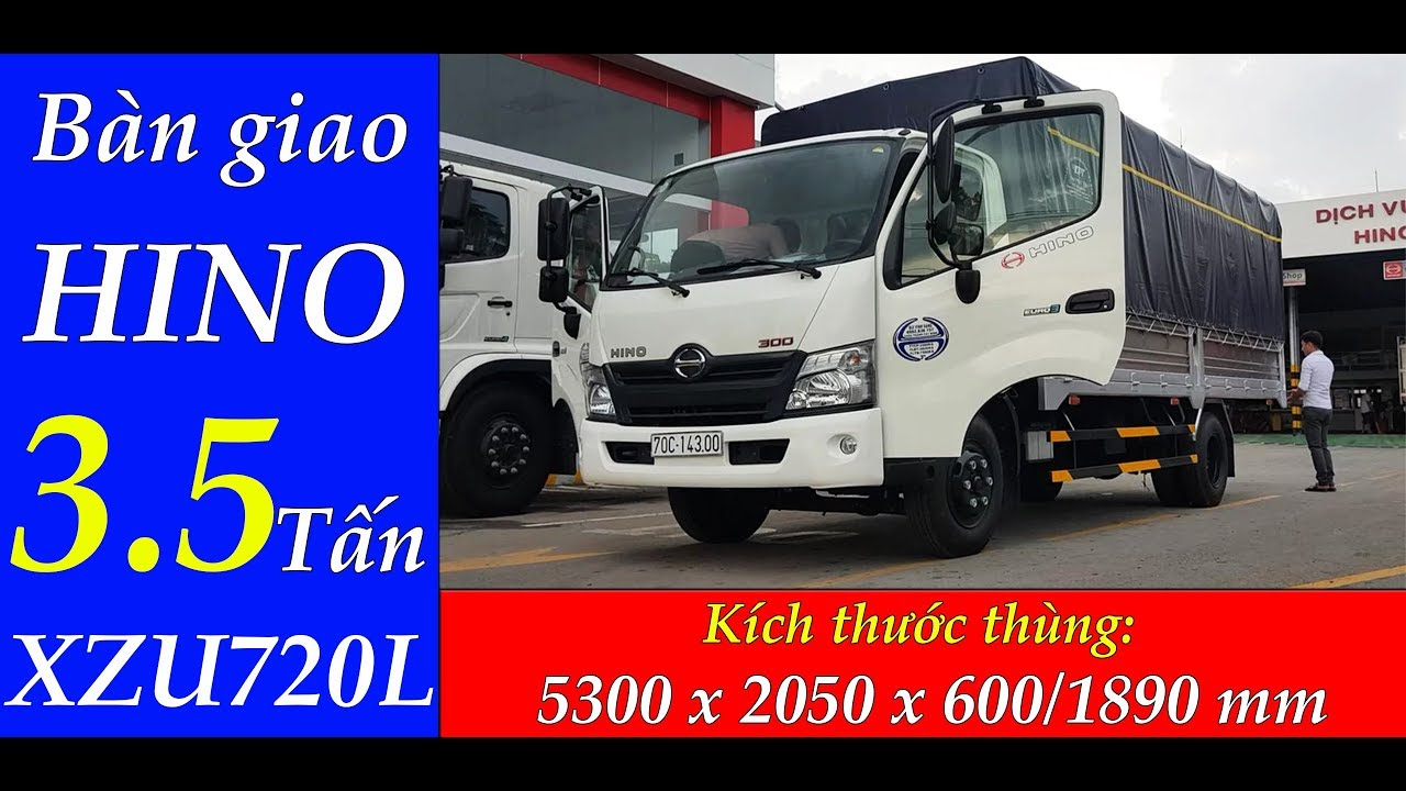 Bàn giao Xe Tải Hino 3.5 Tấn XZU720L cho khách hàng tại Tây Ninh| Hino 3T5 Thùng Dài 5m2 - YouTube