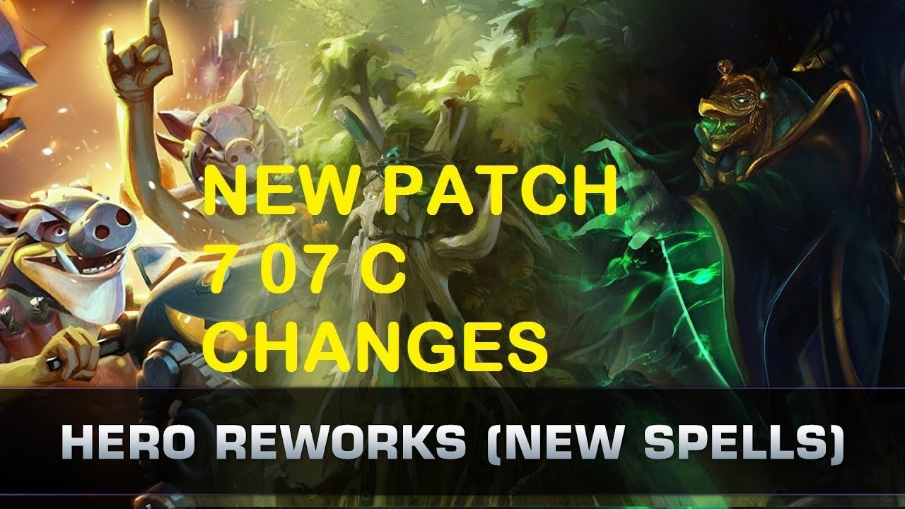 dota 2 new patch 7 07c all the changes you must to know youtube