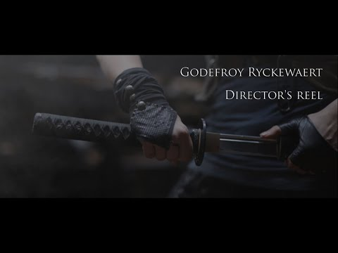 GODEFROY RYCKEWAERT DIRECTOR'S REEL 2018
