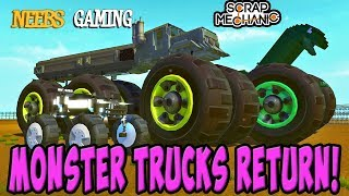 Scrap Mechanic - Monster Trucks Return!