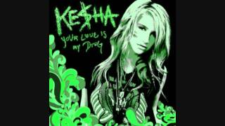 Kesha - Your Love Is My Drug (Dave Aude Mixshow) HD 2010 + download remix