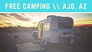 Free Camping in Ajo, AZ 🌄 👍 🌴 Van Camping & RV Camping | Free Bondocking Sites